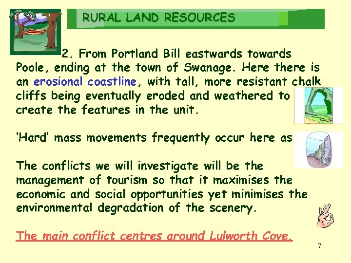 RURAL LAND RESOURCES 2. From Portland Bill eastwards towards Poole, ending at the town