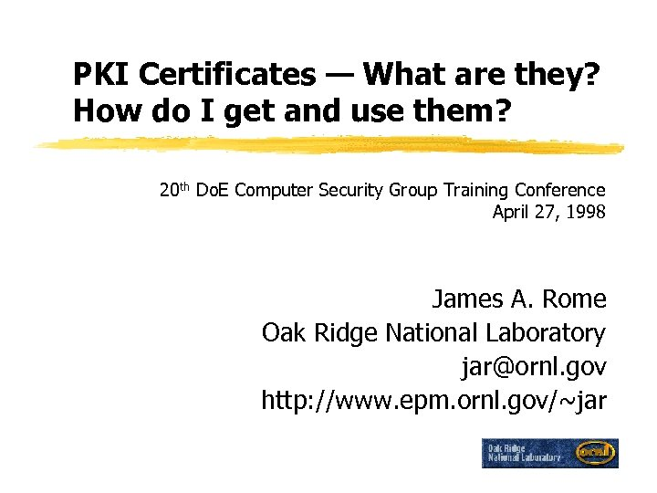 PKI Certificates — What are they? How do I get and use them? 20