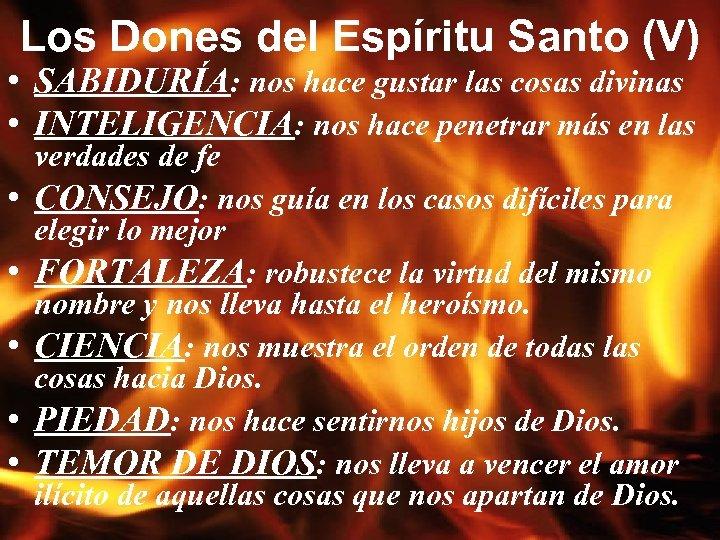 Los Dones del Espíritu Santo (V) • SABIDURÍA: nos hace gustar las cosas divinas