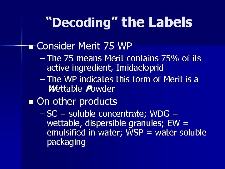 """Decoding"" the Labels n Consider Merit 75 WP – The 75 means Merit contains"