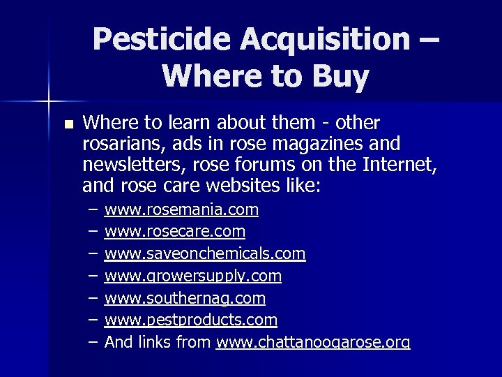 Pesticide Acquisition – Where to Buy n Where to learn about them - other
