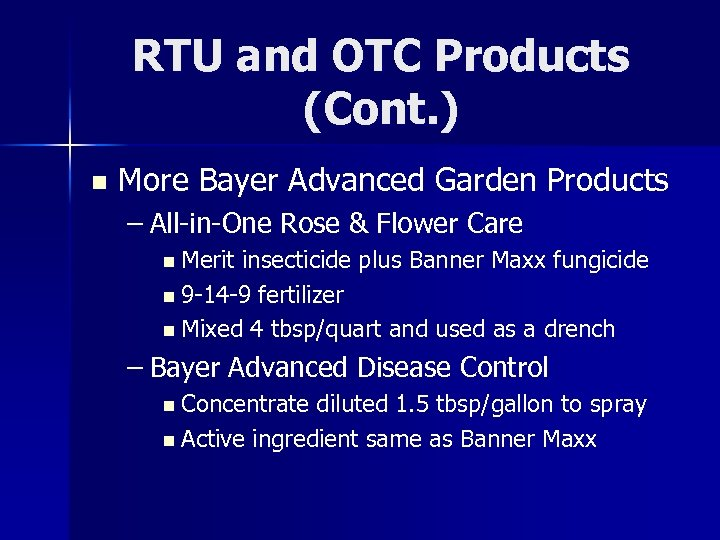 RTU and OTC Products (Cont. ) n More Bayer Advanced Garden Products – All-in-One