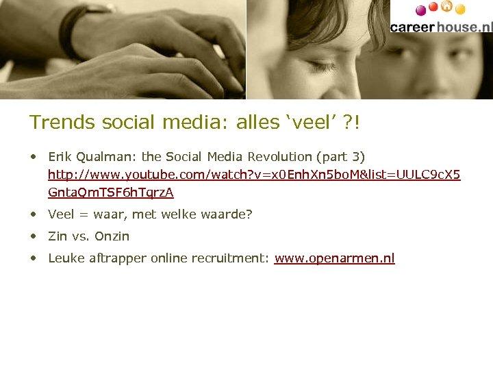 Trends social media: alles 'veel' ? ! • Erik Qualman: the Social Media Revolution