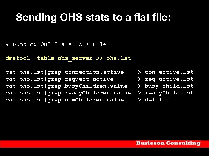 Sending OHS stats to a flat file: # Dumping OHS Stats to a File