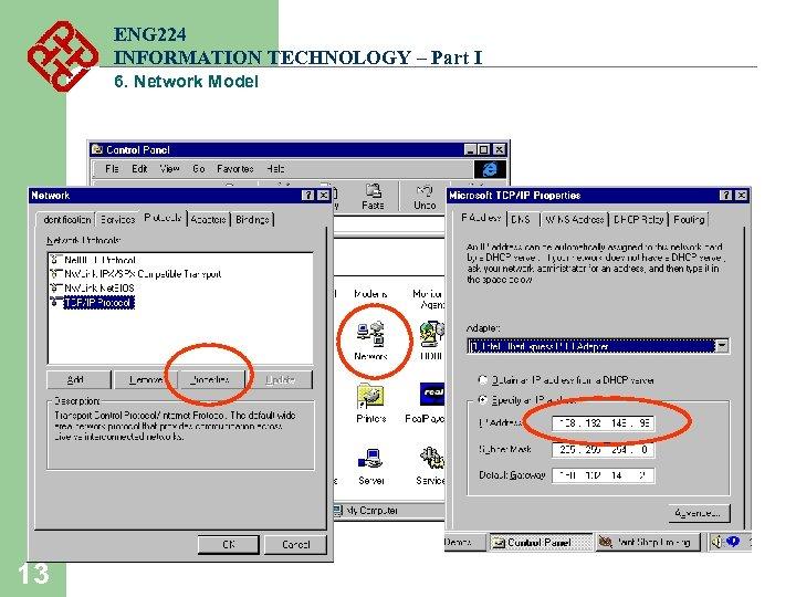 ENG 224 INFORMATION TECHNOLOGY – Part I 6. Network Model 13