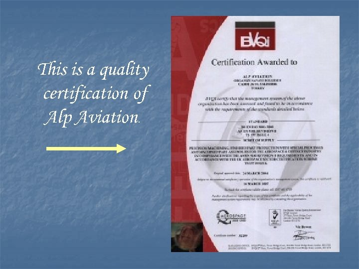 This is a quality certification of Alp Aviation.