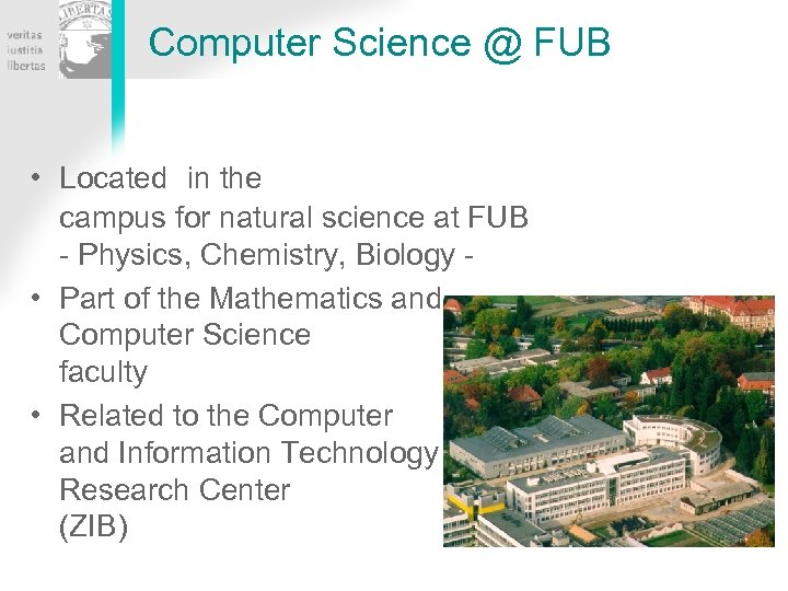 Computer Science @ FUB • Located in the campus for natural science at FUB