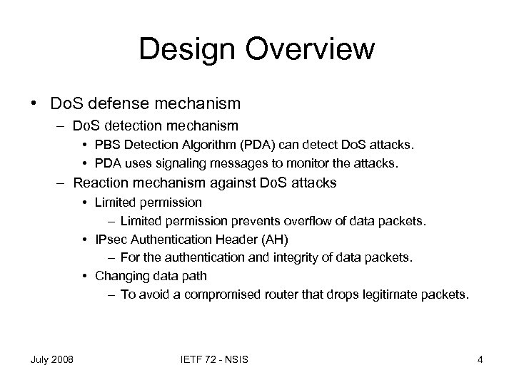 Design Overview • Do. S defense mechanism – Do. S detection mechanism • PBS