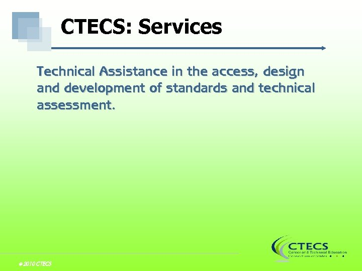 CTECS: Services Technical Assistance in the access, design and development of standards and technical