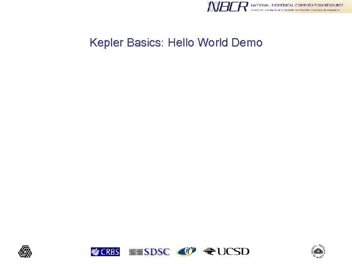 Kepler Basics: Hello World Demo