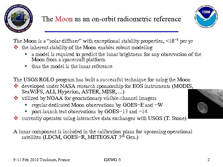 """The Moon as an on-orbit radiometric reference The Moon is a """"solar diffuser"""" with"""