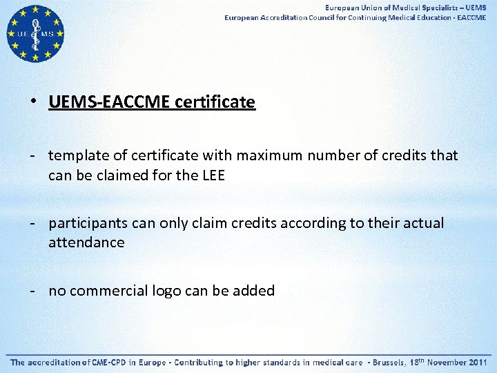 • UEMS-EACCME certificate - template of certificate with maximum number of credits that
