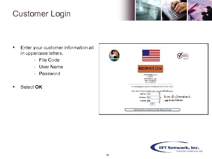 Customer Login § Enter your customer information all in uppercase letters. - File Code