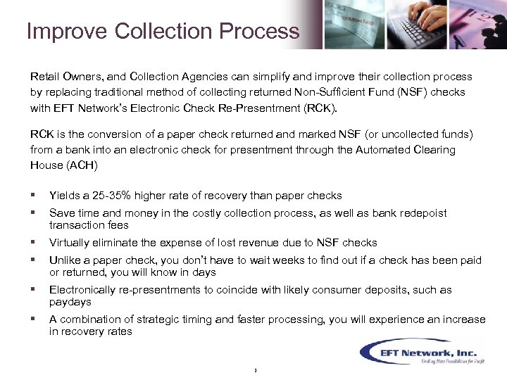 Improve Collection Process Retail Owners, and Collection Agencies can simplify and improve their collection