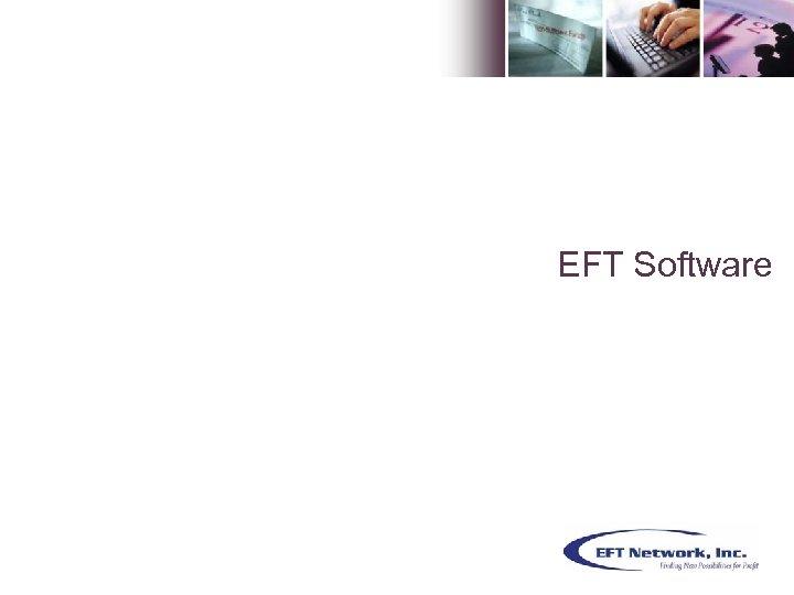 EFT Software