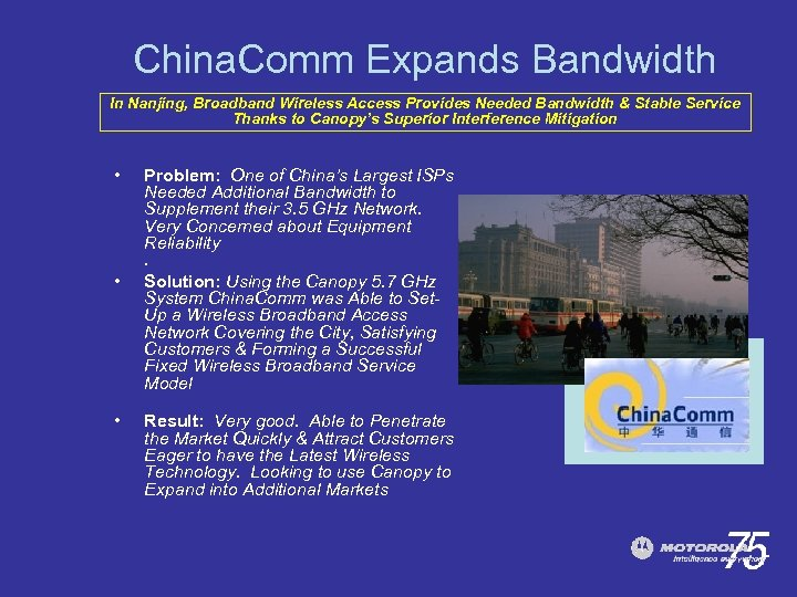 China. Comm Expands Bandwidth In Nanjing, Broadband Wireless Access Provides Needed Bandwidth & Stable