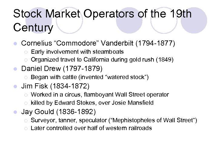 "Stock Market Operators of the 19 th Century l Cornelius ""Commodore"" Vanderbilt (1794 -1877)"