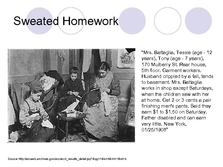 "Sweated Homework ""Mrs. Battaglia, Tessie (age - 12 years), Tony (age - 7 years),"