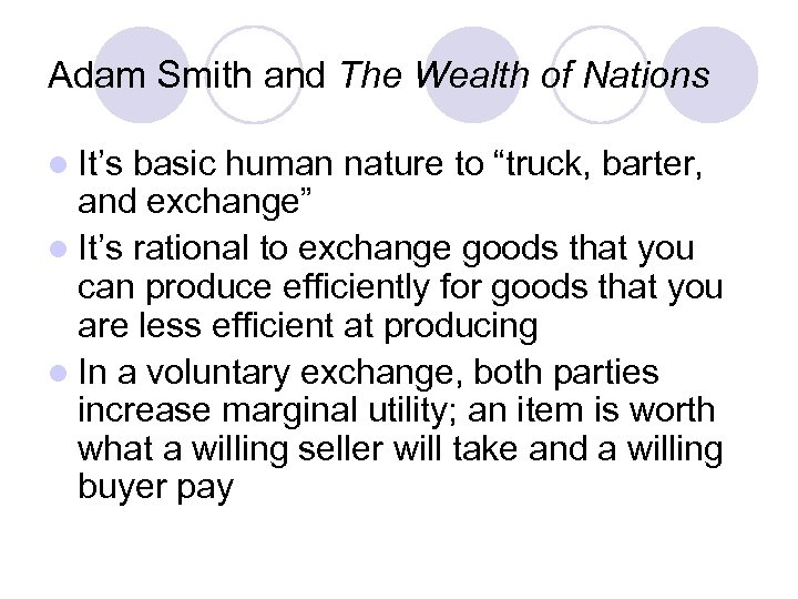 "Adam Smith and The Wealth of Nations l It's basic human nature to ""truck,"