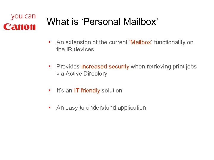 What is 'Personal Mailbox' • An extension of the current 'Mailbox' functionality on the