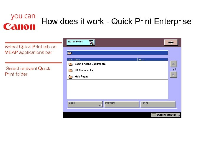 How does it work - Quick Print Enterprise Select Quick Print tab on MEAP
