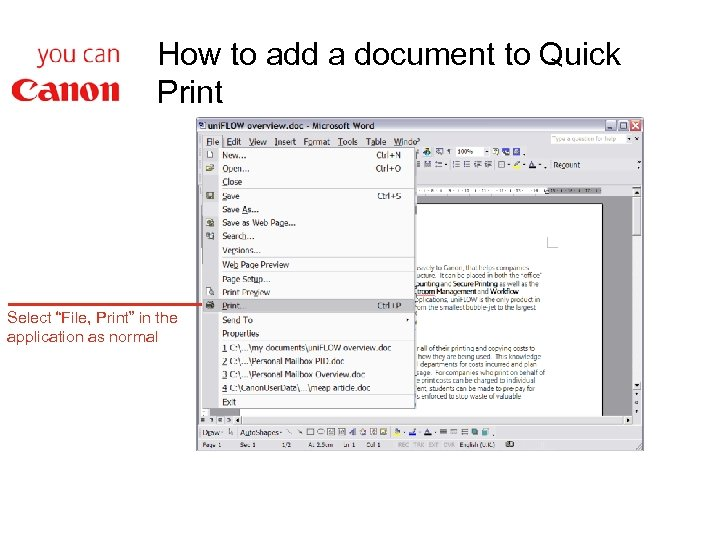 """How to add a document to Quick Print Select """"File, Print"""" in the application"""