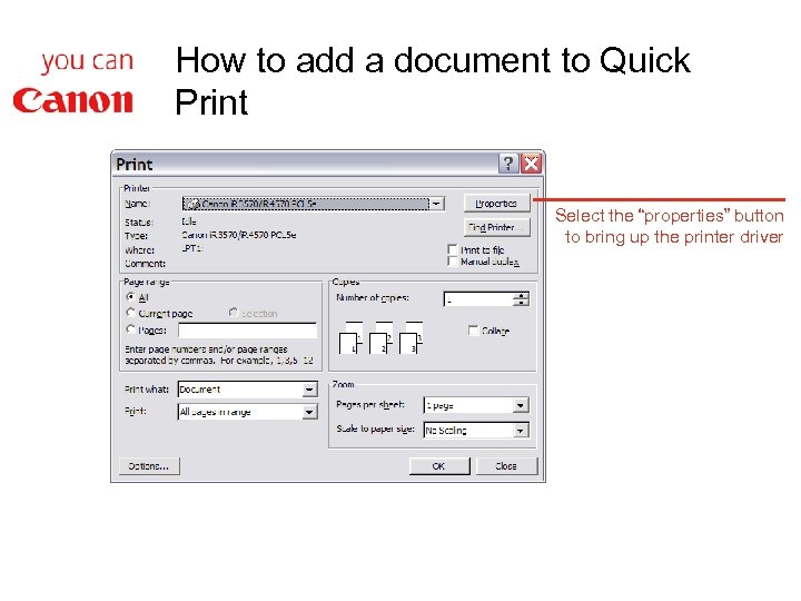 """How to add a document to Quick Print Select the """"properties"""" button to bring"""