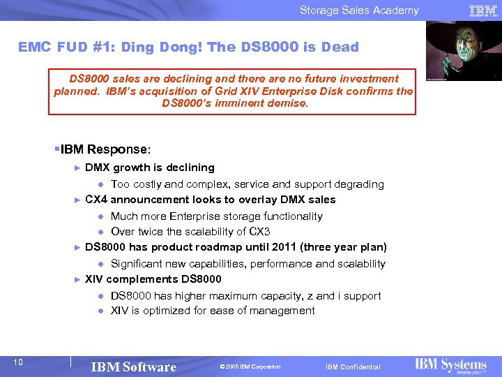 Storage Sales Academy EMC FUD #1: Ding Dong! The DS 8000 is Dead DS