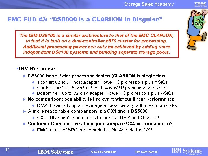 """Storage Sales Academy EMC FUD #3: """"DS 8000 is a CLARii. ON in Disguise"""""""