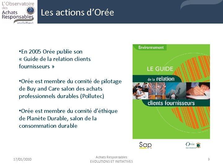 Les actions d'Orée • En 2005 Orée publie son « Guide de la relation