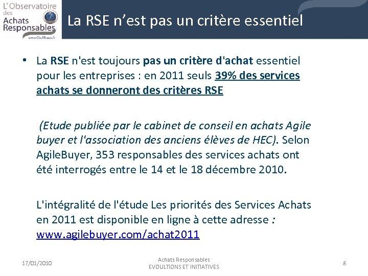 La RSE n'est pas un critère essentiel • La RSE n'est toujours pas un