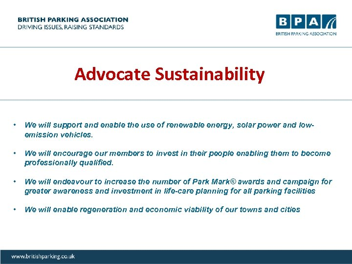 Advocate Sustainability • We will support and enable the use of renewable energy, solar