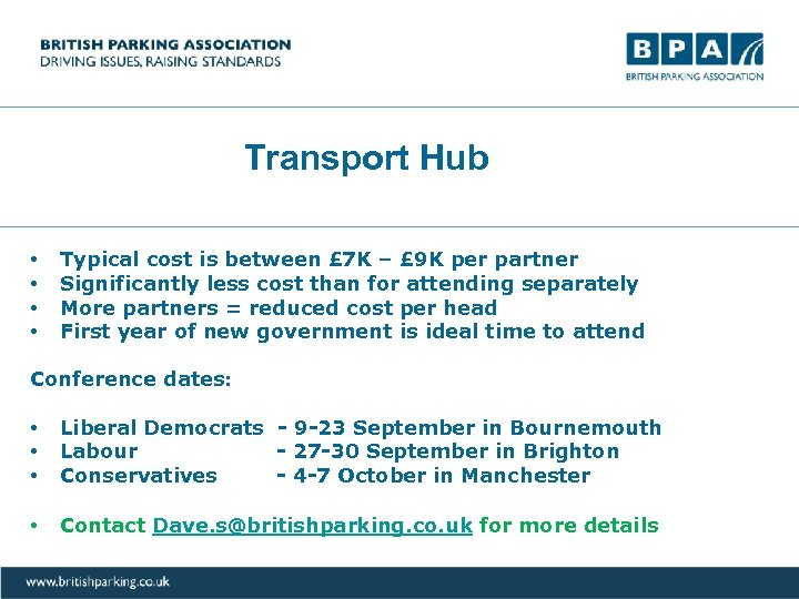 Transport Hub • • Typical cost is between £ 7 K – £ 9