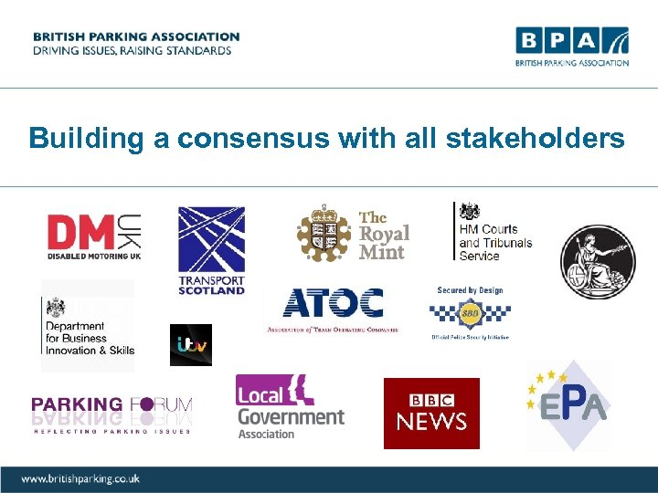 Building a consensus with all stakeholders