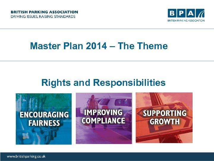 Master Plan 2014 – Theme Rights and Responsibilities