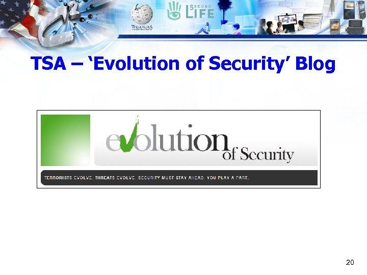 TSA – 'Evolution of Security' Blog 20