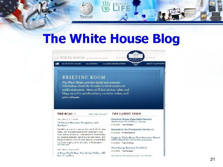 The White House Blog 21