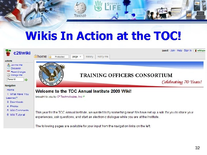 Wikis In Action at the TOC! 32