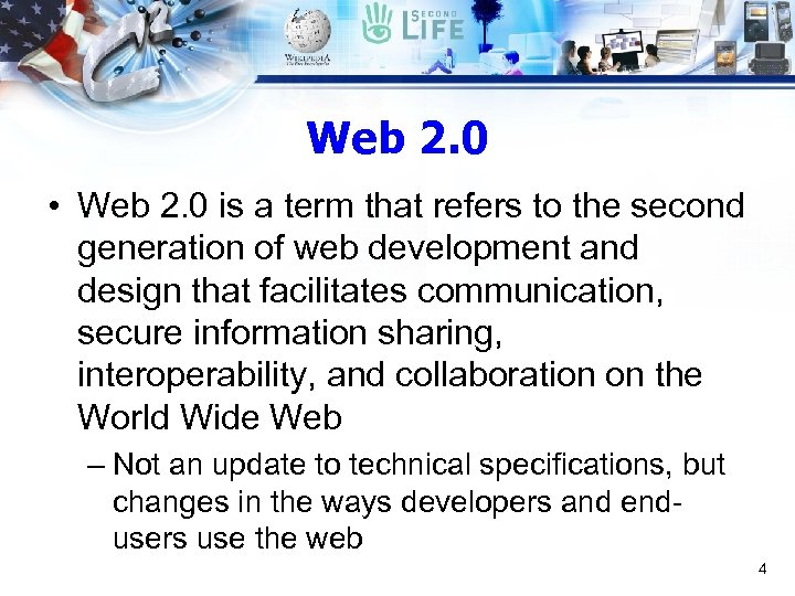 Web 2. 0 • Web 2. 0 is a term that refers to the
