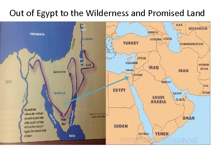 Out of Egypt to the Wilderness and Promised Land