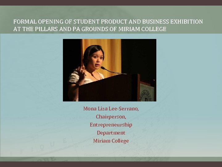 FORMAL OPENING OF STUDENT PRODUCT AND BUSINESS EXHIBITION AT THE PILLARS AND PA GROUNDS