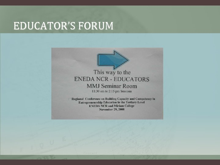 EDUCATOR'S FORUM