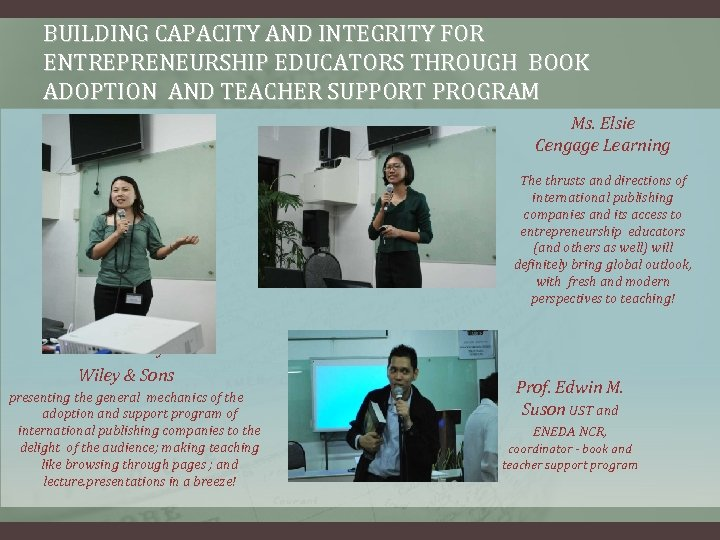 BUILDING CAPACITY AND INTEGRITY FOR ENTREPRENEURSHIP EDUCATORS THROUGH BOOK ADOPTION AND TEACHER SUPPORT PROGRAM