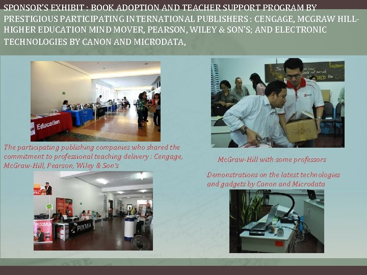 SPONSOR'S EXHIBIT : BOOK ADOPTION AND TEACHER SUPPORT PROGRAM BY PRESTIGIOUS PARTICIPATING INTERNATIONAL PUBLISHERS