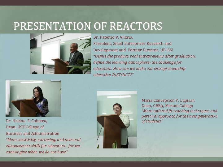 PRESENTATION OF REACTORS Dr. Paterno V. Viloria, President, Small Enterprises Research and Development and