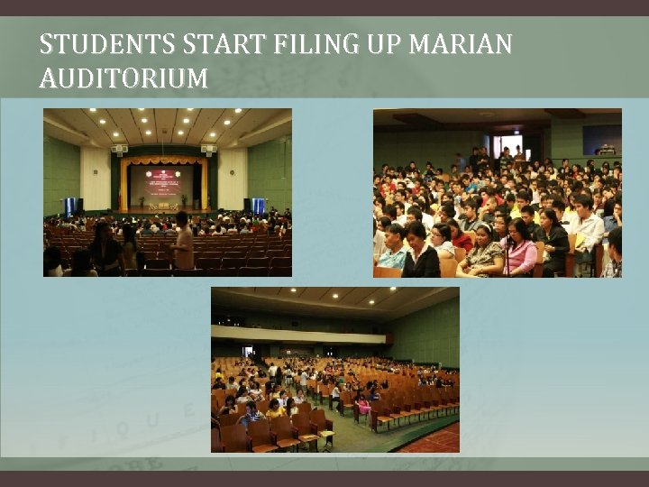STUDENTS START FILING UP MARIAN AUDITORIUM