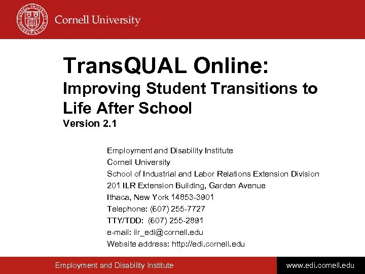 Trans. QUAL Online: Improving Student Transitions to Life After School Version 2. 1 Employment