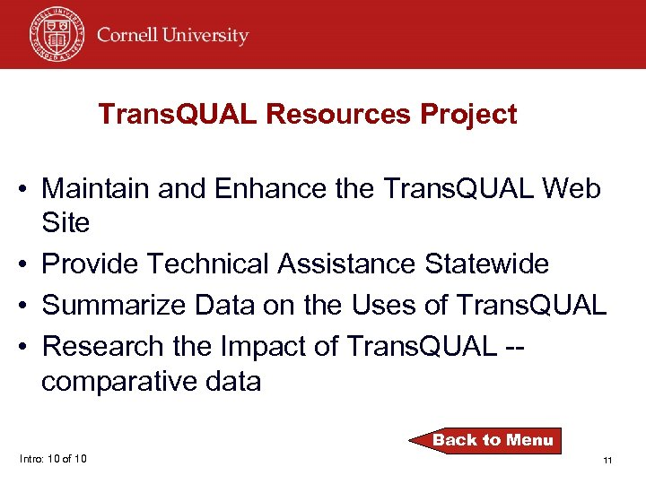 Trans. QUAL Resources Project • Maintain and Enhance the Trans. QUAL Web Site •
