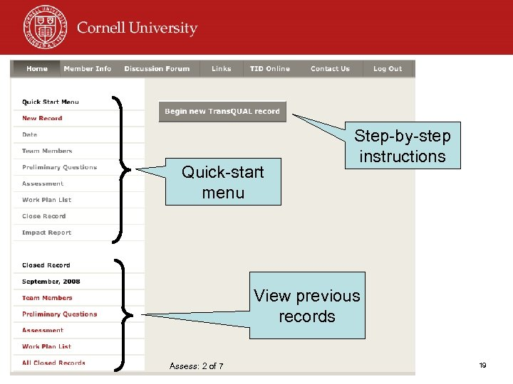 Quick-start menu Step-by-step instructions View previous records Assess: 2 of 7 19