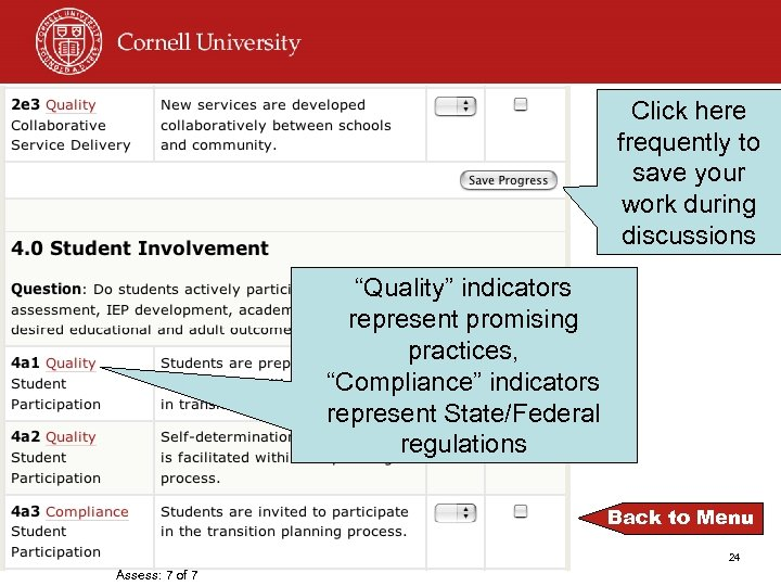 """Click here frequently to save your work during discussions """"Quality"""" indicators represent promising practices,"""